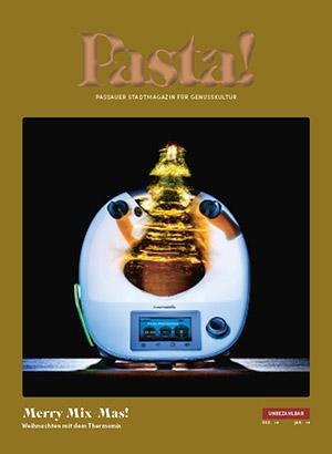 Pasta! Passauer Stadtmagazin für Genusskultur | Ausgabe Dezember/Januar 2018
