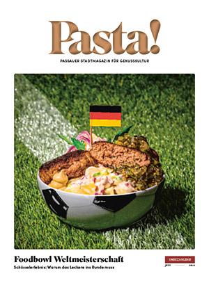 Pasta! Passauer Stadtmagazin für Genusskultur | Juni 2018