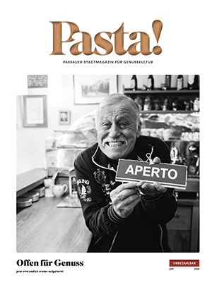 Pasta! Passauer Stadtmagazin für Genusskultur | Ausgabe Juni 2020