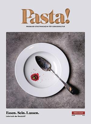 Pasta! Passauer Stadtmagazin für Genusskultur | März 2018