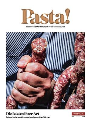 Pasta! Passauer Stadtmagazin für Genusskultur | Mai 2018