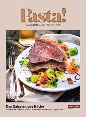 Pasta! Passauer Stadtmagazin für Genusskultur | Oktober 2018