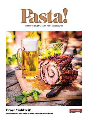 Pasta! Passauer Stadtmagazin für Genusskultur | September 2018