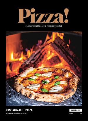 Pizza! Passauer Stadtmagazin für genusskultur